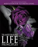 Transforming Life Principles