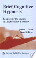 Brief Cognitive Hypnosis