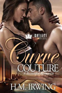 Curve Couture by H. M. Irwing