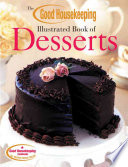 The Good Housekeeping Illustrated Book Of Desserts