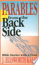 Parables from the Back Side