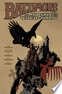 Baltimore Volume 5: The Apostle And The Witch Or Harju : for the vampire plague. after saving a...