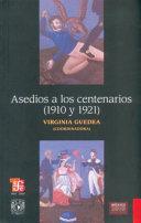 Asedios a los centenarios (1910 y 1921)