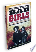 Bedside Book of Bad Girls  Outlaw Women of the American West