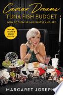 Book Caviar Dreams  Tuna Fish Budget