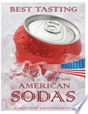 Best Tasting American Sodas  Top 100
