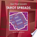 Just Real Useable TAROT SPREADS