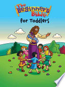 The Beginner s Bible for Toddlers Book PDF
