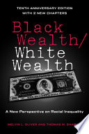 Ebook Black Wealth, White Wealth Epub Melvin L. Oliver,Thomas M. Shapiro Apps Read Mobile