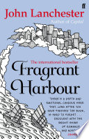 Fragrant Harbour by John Lanchester