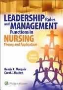 Leader Role Funct Nursg 10 Us Ed
