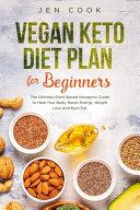 Vegan Keto Diet Plan For Beginners