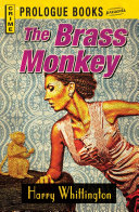 The Brass Monkey Leering Glittering Little Gibbon? What Connection Had It