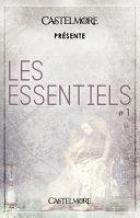 Castelmore pr  sente Les Essentiels  1