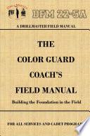 drillmaster-s-color-guard-coach-s-field-manual
