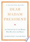 Dear Madam President Book PDF