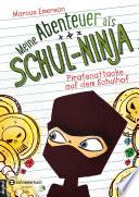 Meine Abenteuer als Schul Ninja  Band 02
