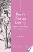 Byron s Romantic Celebrity