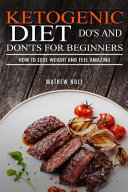Ketogenic Diet Do S And Don Ts For Beginners