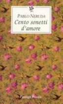 Cento sonetti d amore  Testo spagnolo a fronte