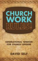 Church Work Rules