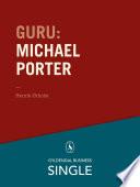 Guru  Michael Porter   1980 erne er stadig hotte