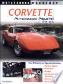Corvette Performance Projects 1968 1982
