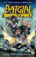 Batgirl and the Birds of Prey Vol  3  Rebirth