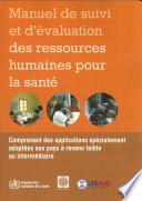 Manuel De Suivi Et D evaluation Des Ressources Humaines Pour La Sante   Handbook on Monitoring and Evaluation of Human Resources for Health