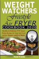 Weight Watchers Freestyle Air Fryer Cookbook 2020