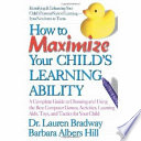 How To Maximize Your Child S Learning Ability