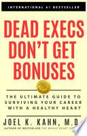 Dead Execs Don t Get Bonuses
