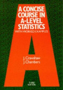 A Concise Course in A level Statistics