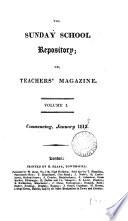 The Sunday school teachers  magazine  and journal of education