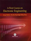 A First Course On Electronic Engineering