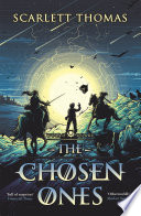 The Chosen Ones by Scarlett Thomas
