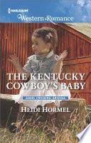 The Kentucky Cowboy s Baby
