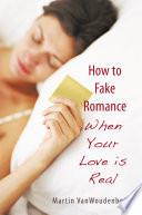 How to Fake Romance Book PDF