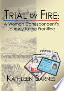 Trial by Fire Professional Contacts Kathleen Barnes Left