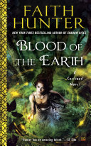 Blood Of The Earth : jane yellowrock novels, new york times...