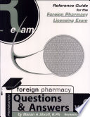 Reference Guide For Foreign Pharmacy Licensing Exam Questions   Answers  FPGEE
