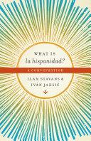 download ebook what is la hispanidad? pdf epub