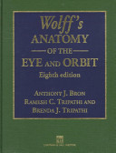 Wolff s Anatomy of the Eye and Orbit  8Ed