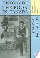 History Of The Book In Canada 1840 1918