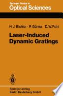 Laser Induced Dynamic Gratings