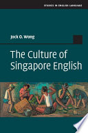 The Culture of Singapore English