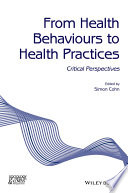 From Health Behaviours to Health Practices