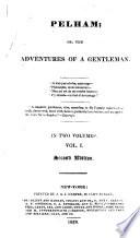 Pelham  Or  The Adventures of a Gentleman