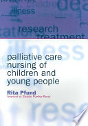 Palliative Care Nursing of Children and Young People
