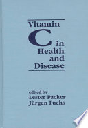Vitamin C in Health and Disease Theoretical And Clinical Developments In